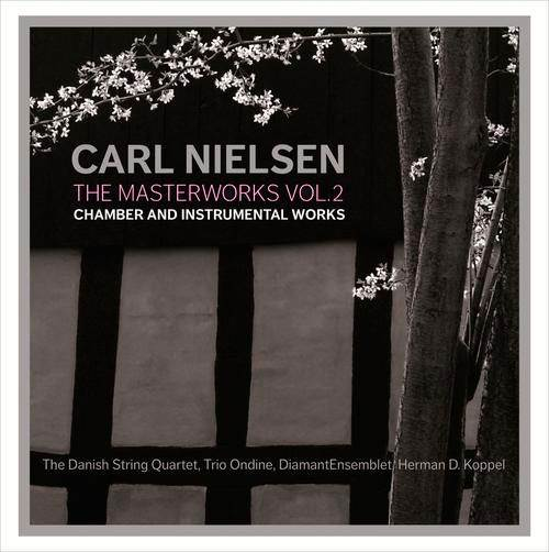 Carl Nielsen - The Masterworks - vol. 2 - Chamber and Instrumental Works - 6 CD