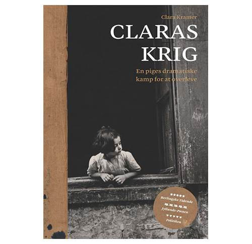 Claras krig - En piges dramatiske kamp for at overleve