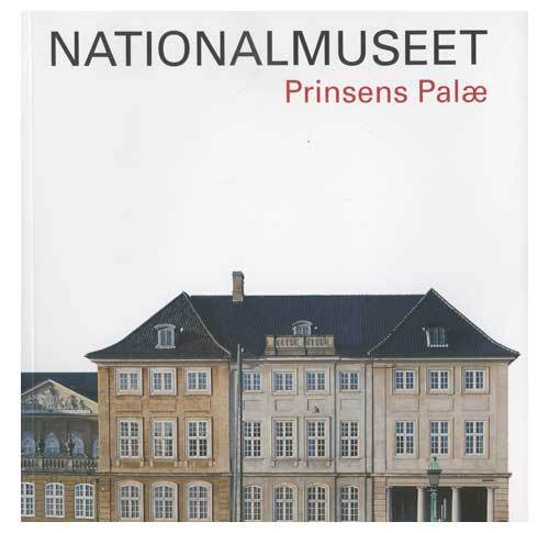 Nationalmuseet - Prinsens Palæ
