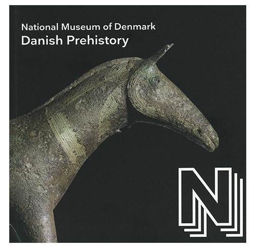 Danish Prehistory - an overview of the Danish National Museum's Prehistory Collection