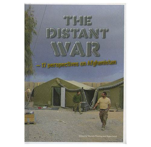 The Distant War - 17 Perspectives on Afghanistan