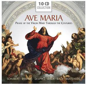 Ave Maria - Praise of the Virgin Mary Through the Centuries - 10 CD
