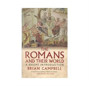 The Romans and Their World - A short introduction