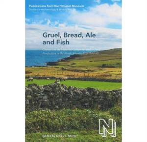 PNM vol. 26 - Gruel, Bread, Ale and Fish