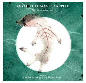 OQALUTTUAQTTAAPPUT - To tell each other stories - CD