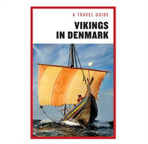 Vikings in Denmark - A travel guide