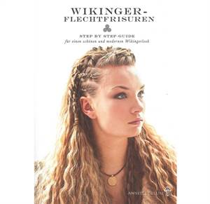 Wikinger-Flechtfrisuren - step by step-guide