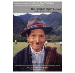 The Chilchos Valley revisited. Life Conditions in the Ceja de Selva, Peru