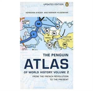 The Penguin Atlas of World History vol. 2 - From the French Revolution to the present