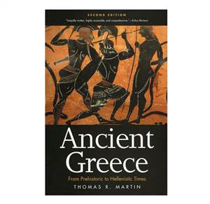 Ancient Greece - From Prehistoric to Hellenistic 2nd ed.