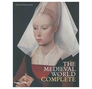 The Medieval World Complete - with over 800 illustrations, 612 in colour.