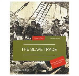 History Files - The Slave Trade