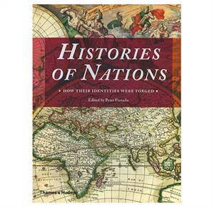 Histories of Nations - How their identities were forged