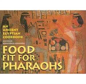 Food fit for Pharahos