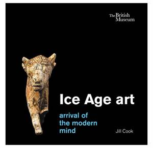 Ice Age Art - Arrival of the Modern Mind