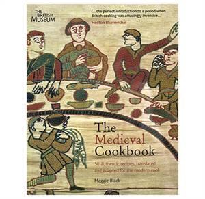 The Medieval Cookbook - 50 authentic recipes, translated and adapted for the modern cook