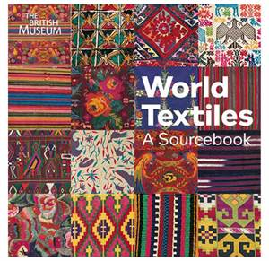 World Textiles - A sourcebook