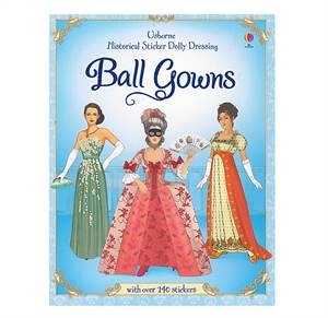 Balkjoler - Påklædningsdukkebog - Ball Gowns - Historical Sticker Dolly Dressing