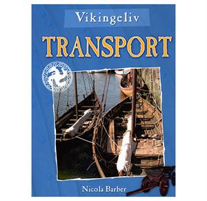Vikingeliv - Transport