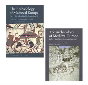 The Archaeology of Medieval Europe - vol. 1 + 2
