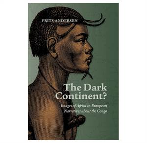 The Dark Continent? - Images of Africa in European Narratives about the Congo