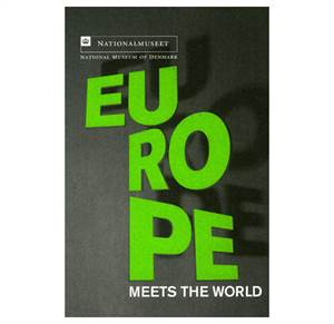 Europe meets the World - Exhibition catalog