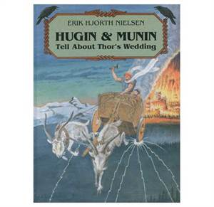 Hugin & Munin Tell About Thor´s Wedding.