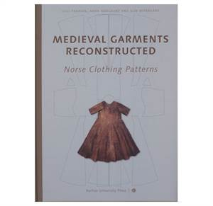 Medieval Garments Reconstructed - Norse Clothing Patterns