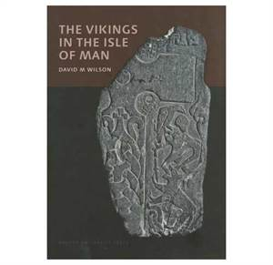 The Vikings in the Isle of Man