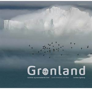 Grønland - Dyrenes og menneskenes land - Greenland - Land of Animal and Man